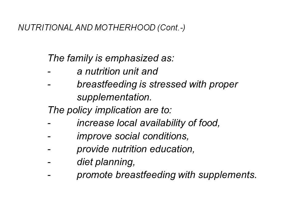 NUTRITIONAL AND MOTHERHOOD (Cont.-)