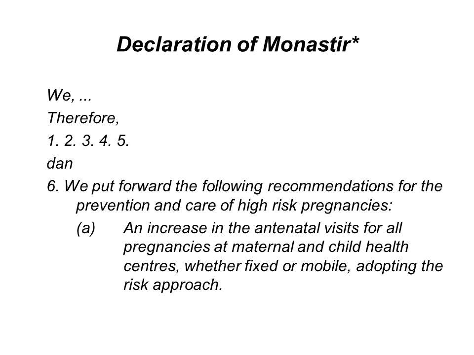 Declaration of Monastir*