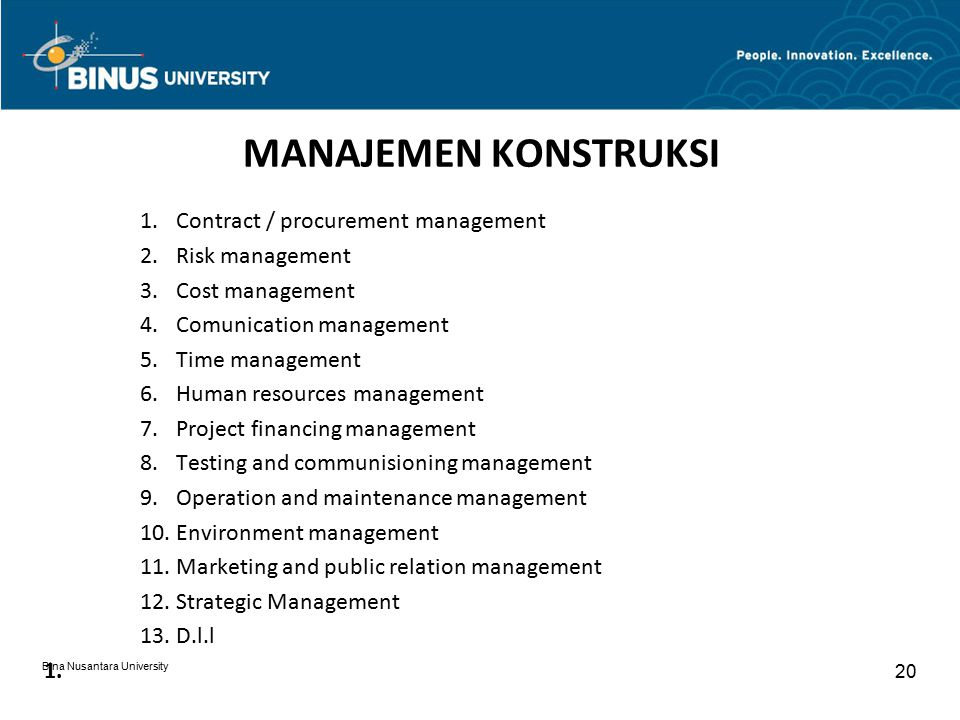 MANAJEMEN KONSTRUKSI Contract / procurement management Risk management