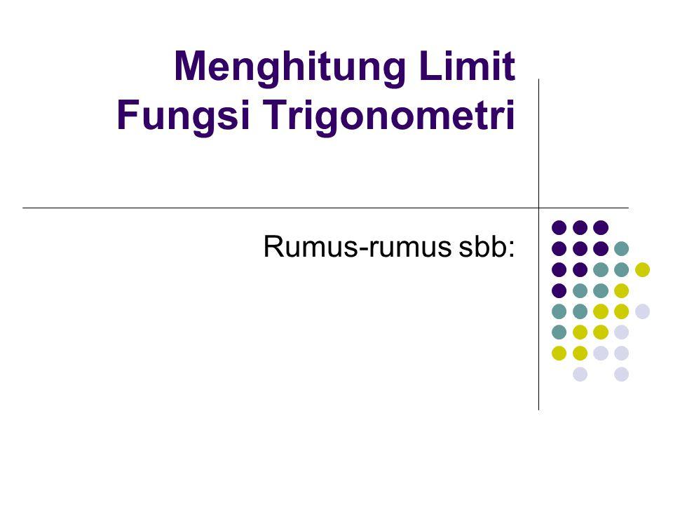 Menghitung Limit Fungsi Trigonometri