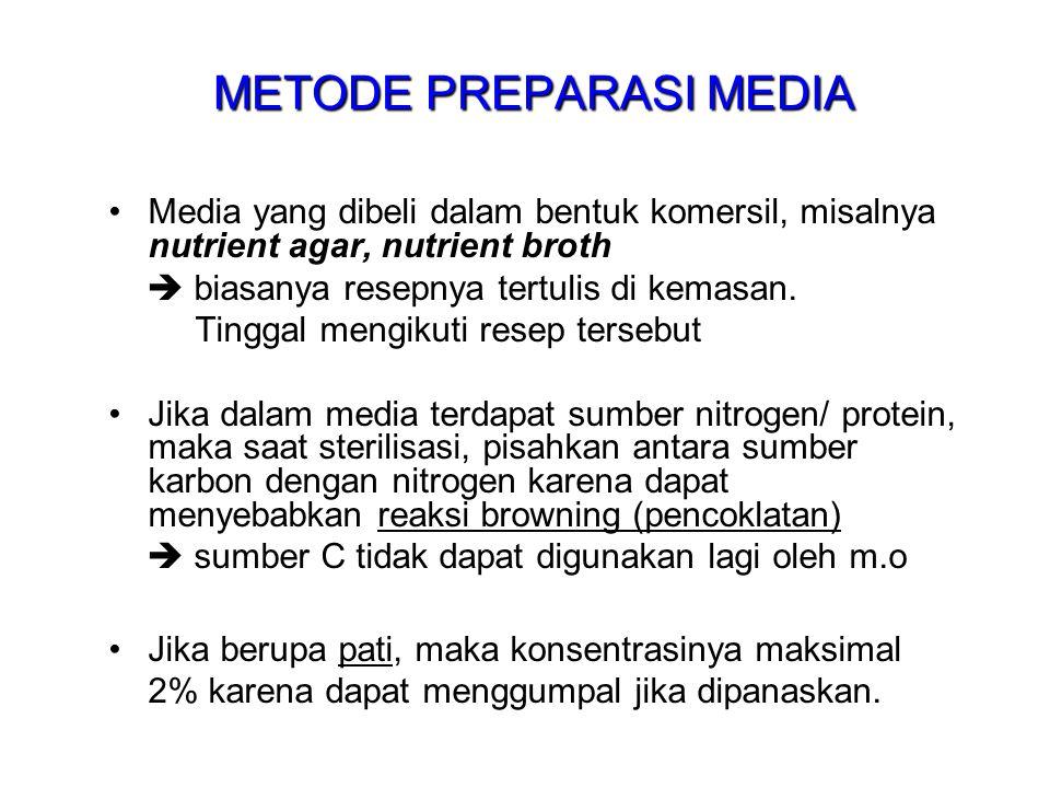 METODE PREPARASI MEDIA