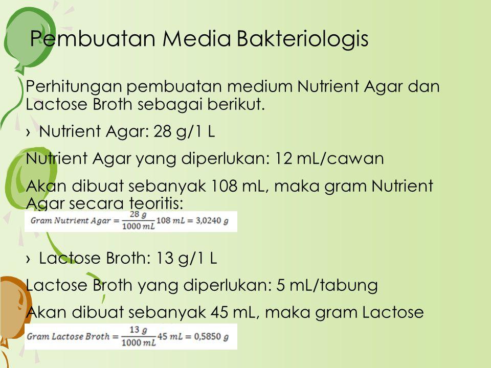 Pembuatan Media Bakteriologis