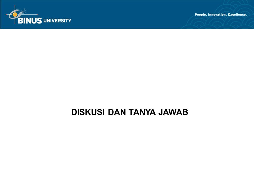 DISKUSI DAN TANYA JAWAB