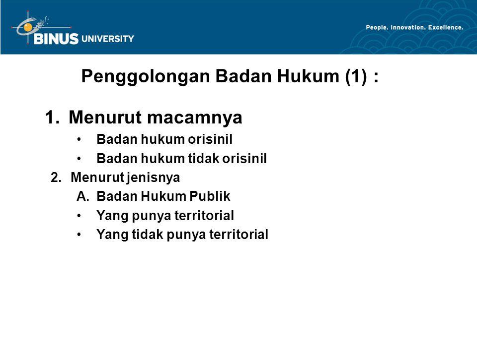 Penggolongan Badan Hukum (1) :