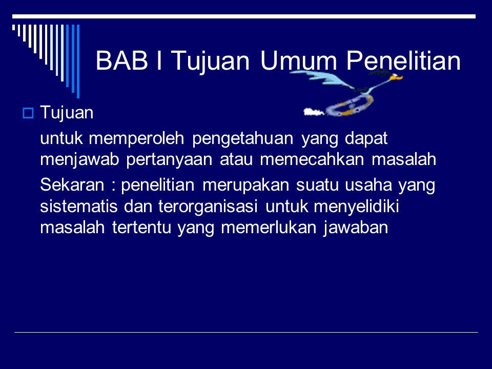 BAB I Tujuan Umum Penelitian