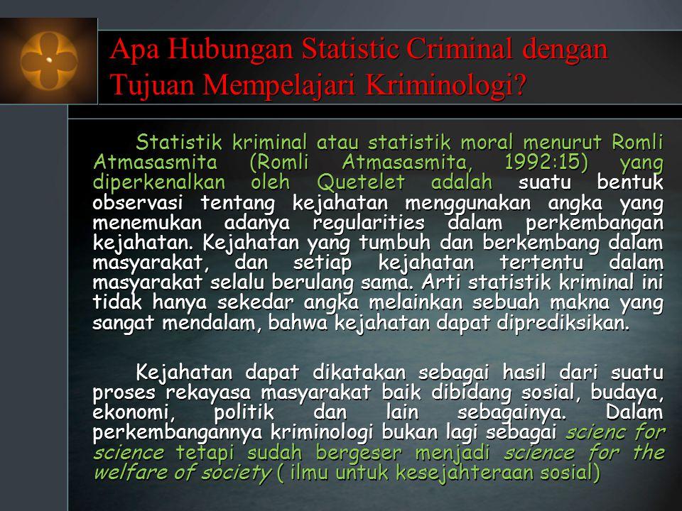 Apa Hubungan Statistic Criminal dengan Tujuan Mempelajari Kriminologi