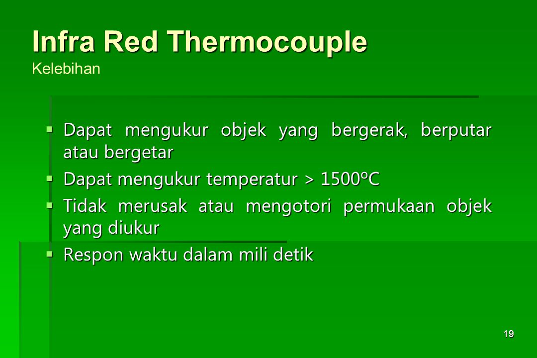 Infra Red Thermocouple Kelebihan