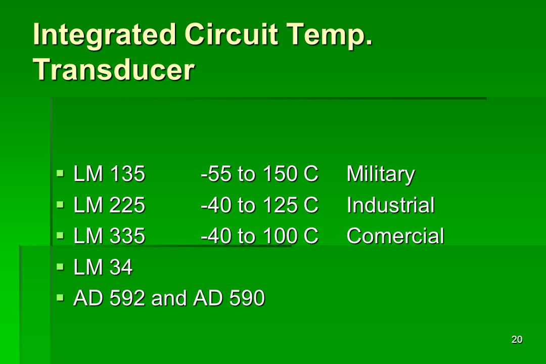 Integrated Circuit Temp. Transducer