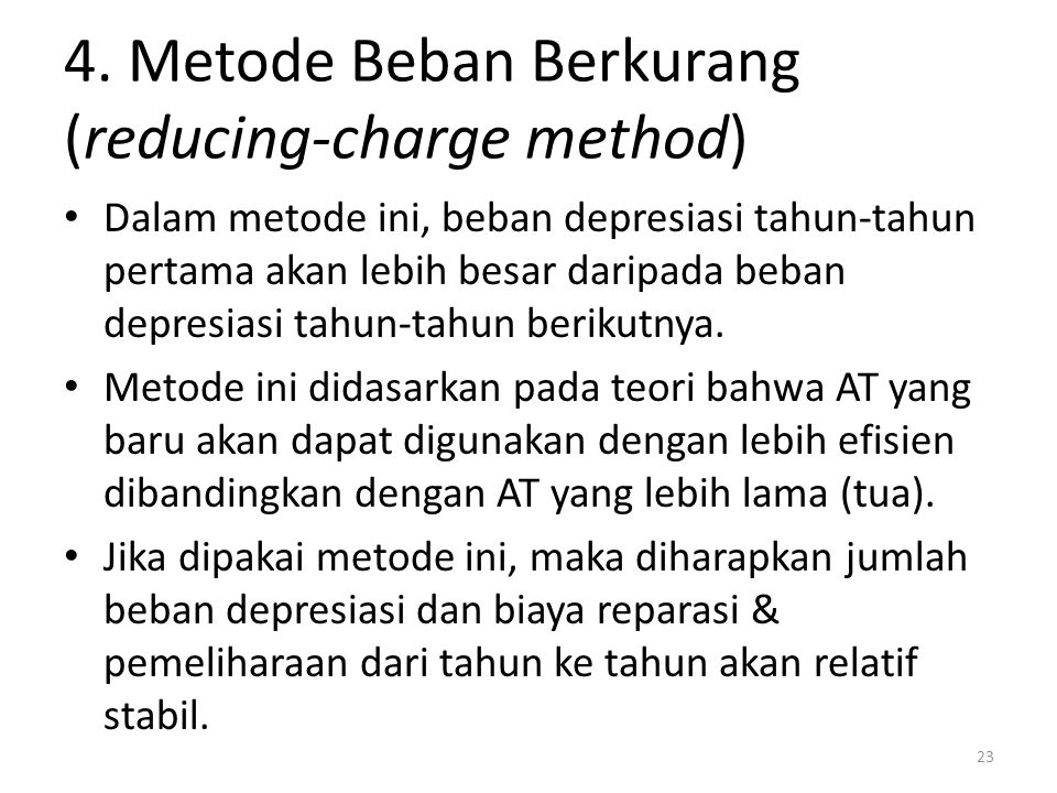 4. Metode Beban Berkurang (reducing-charge method)