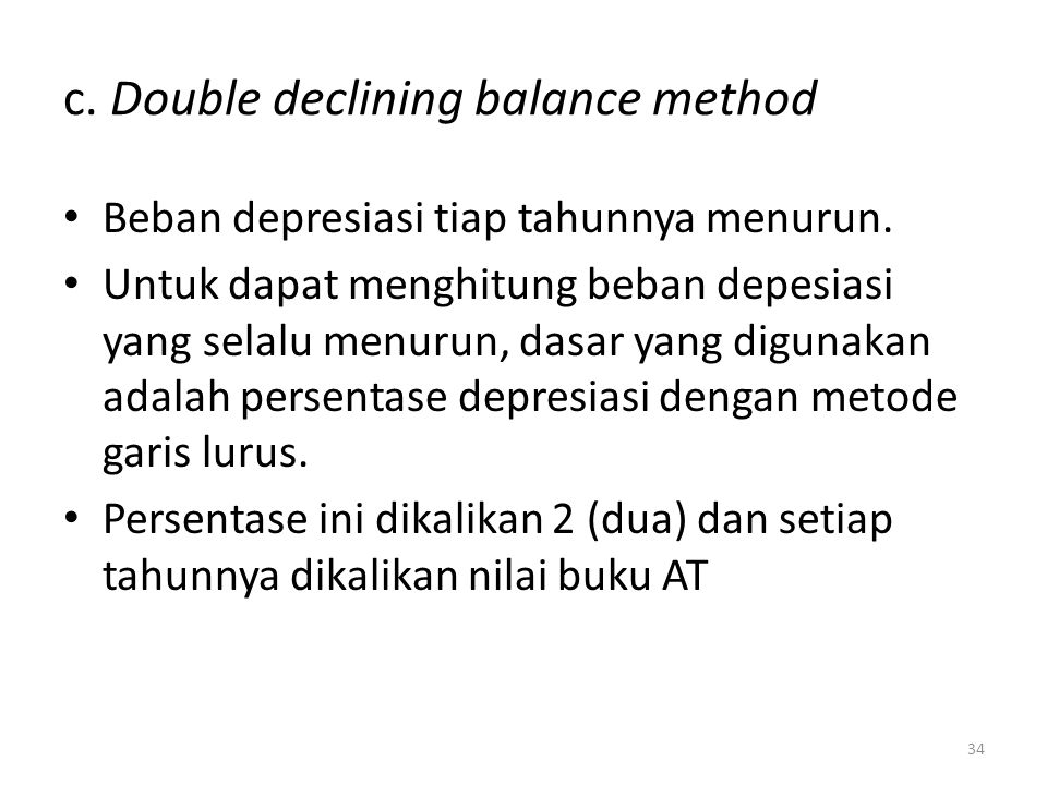 c. Double declining balance method