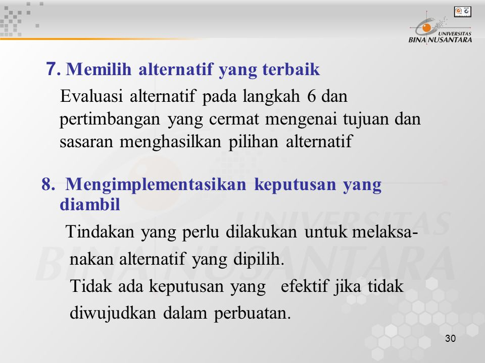 8. Mengimplementasikan keputusan yang diambil