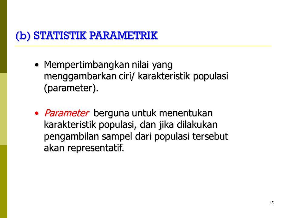 (b) STATISTIK PARAMETRIK
