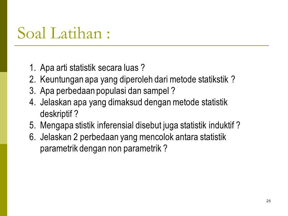 Soal Latihan : Apa arti statistik secara luas