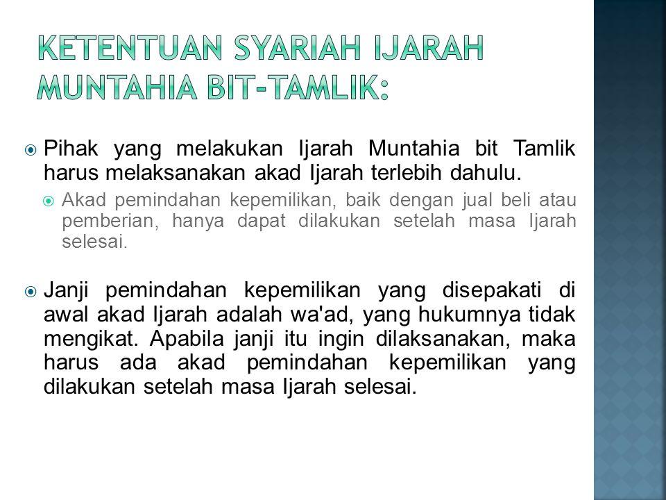 Ketentuan Syariah Ijarah Muntahia bit-Tamlik: