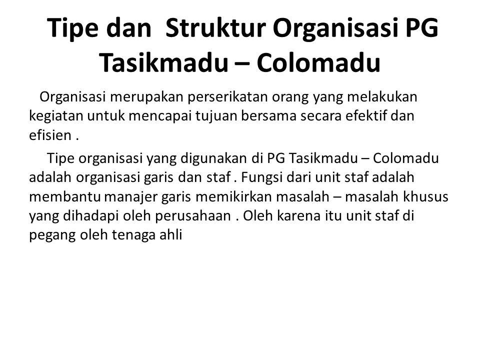 Tipe dan Struktur Organisasi PG Tasikmadu – Colomadu