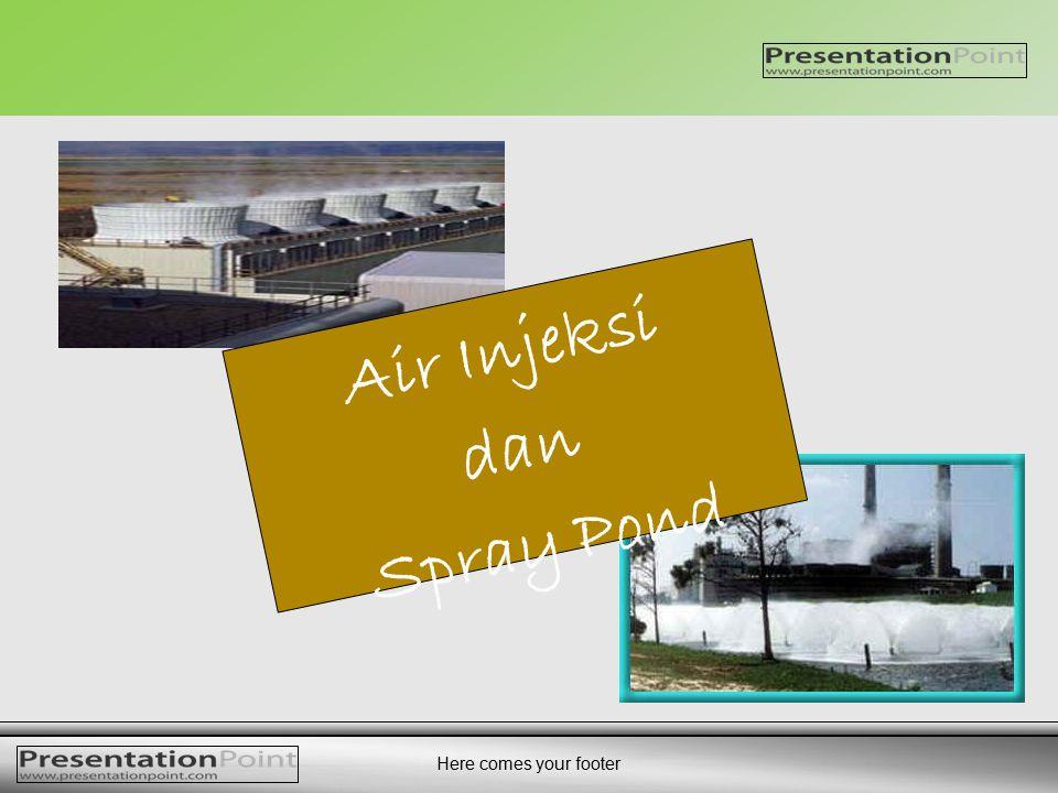 Air Injeksi dan Spray Pond