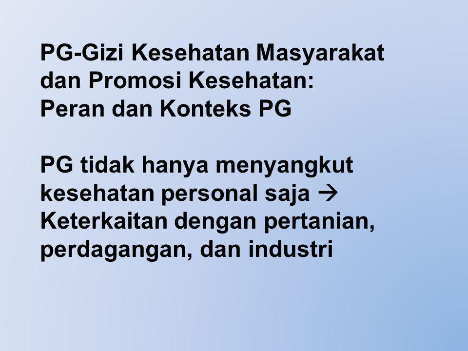 PG-Gizi Kesehatan Masyarakat dan Promosi Kesehatan: