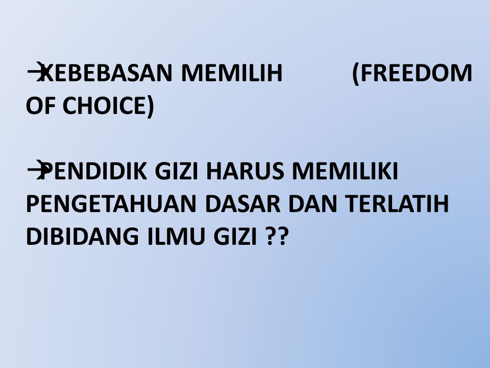 Kebebasan memilih (freedom of choice)