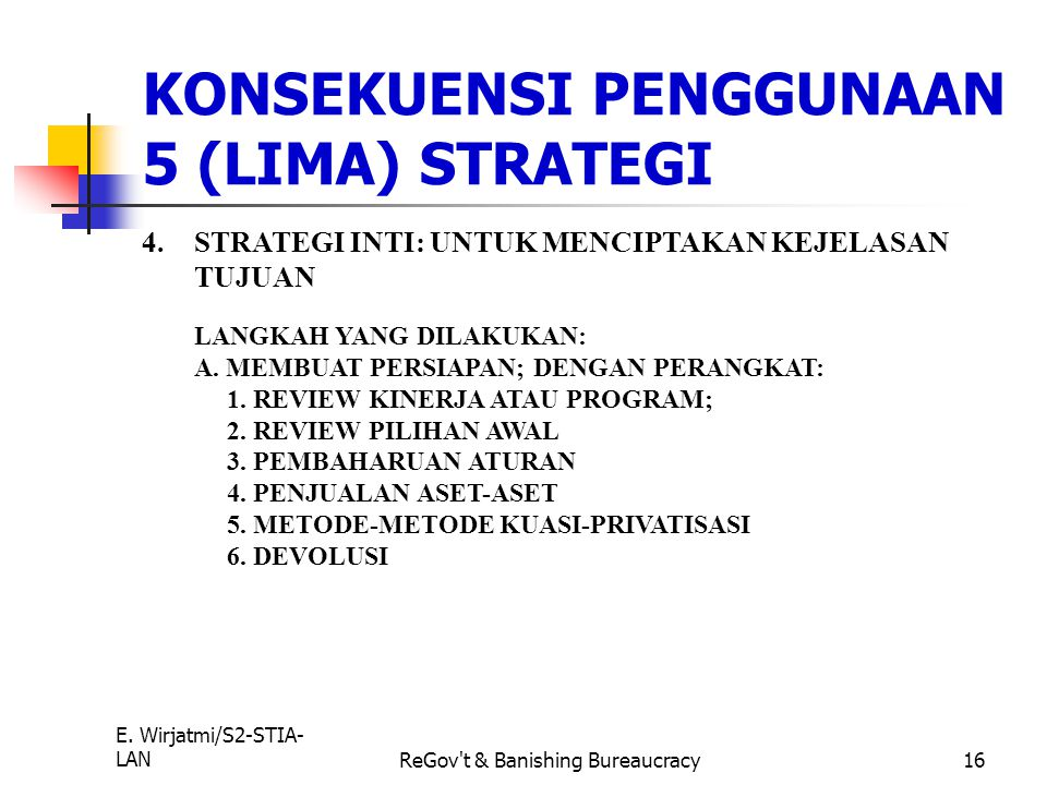 KONSEKUENSI PENGGUNAAN 5 (LIMA) STRATEGI