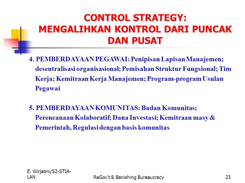 CONTROL STRATEGY: MENGALIHKAN KONTROL DARI PUNCAK DAN PUSAT