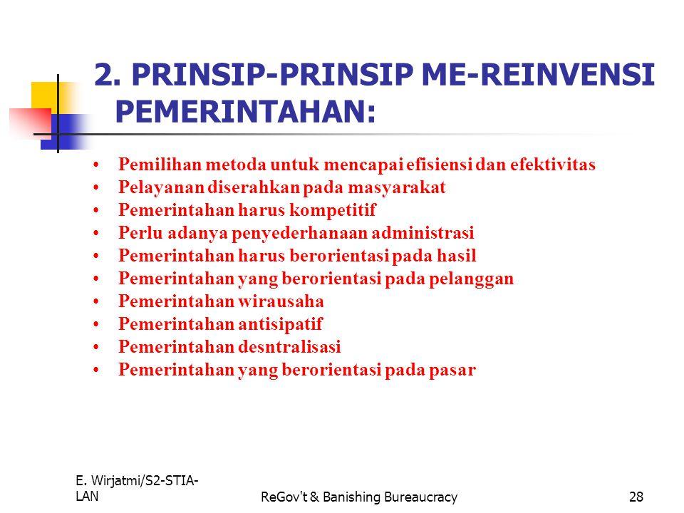 2. PRINSIP-PRINSIP ME-REINVENSI PEMERINTAHAN: