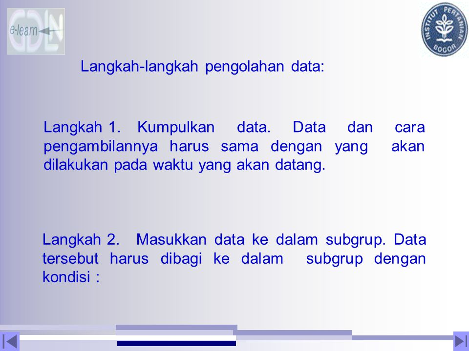 Langkah-langkah pengolahan data:
