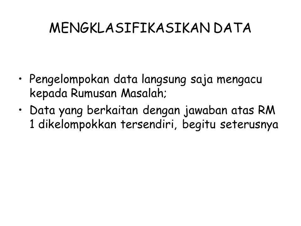 MENGKLASIFIKASIKAN DATA