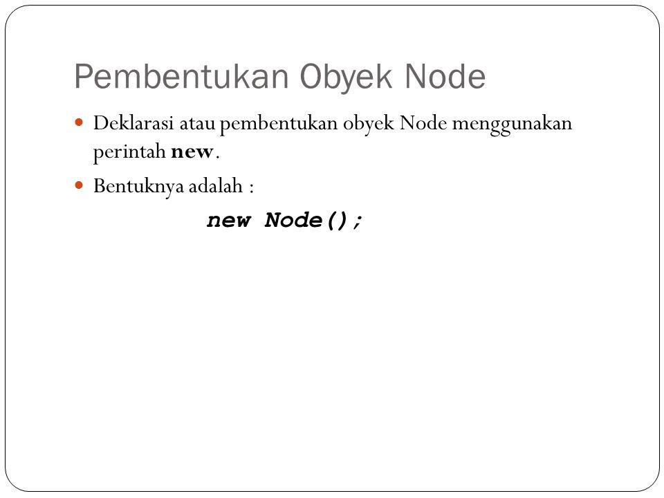 Pembentukan Obyek Node
