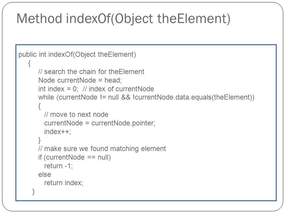 Method indexOf(Object theElement)