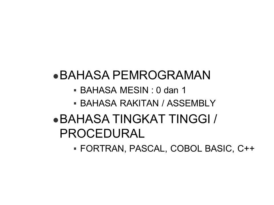 BAHASA TINGKAT TINGGI / PROCEDURAL