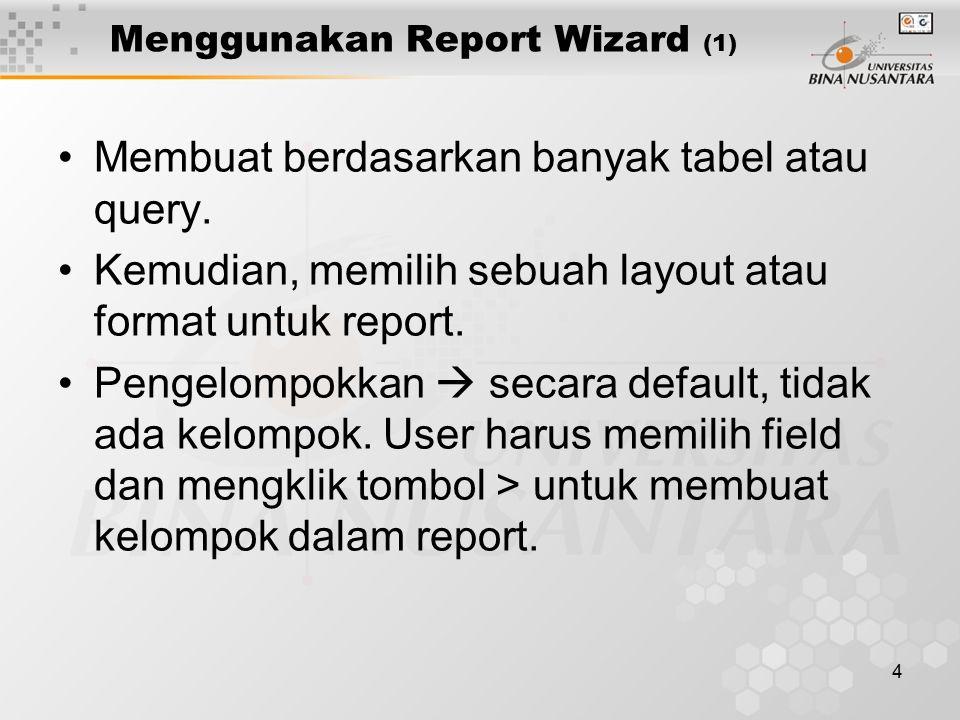 Menggunakan Report Wizard (1)