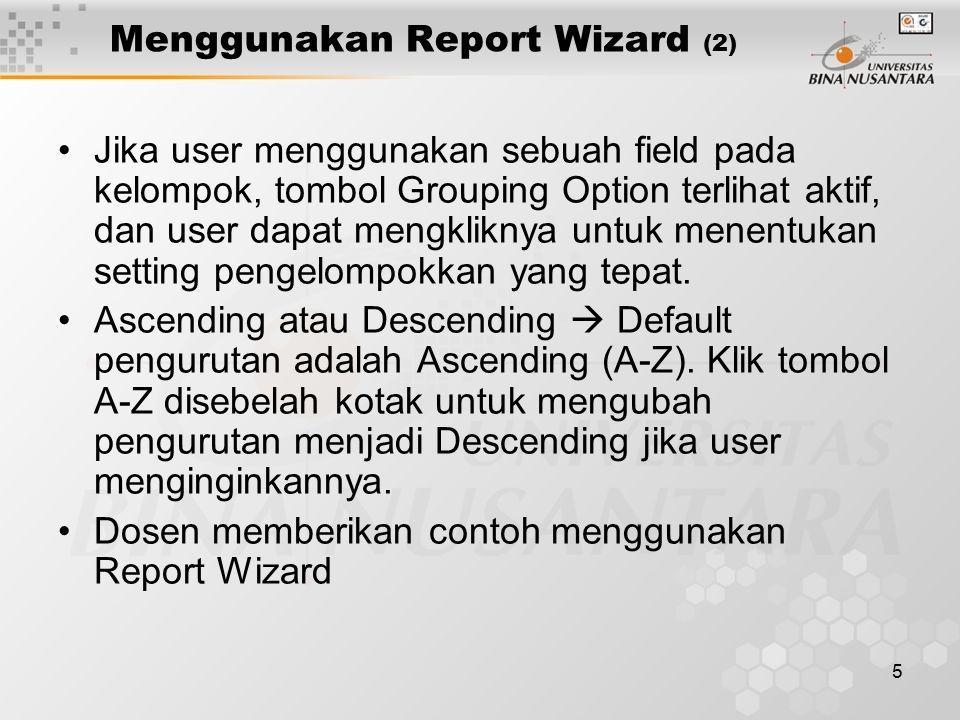 Menggunakan Report Wizard (2)