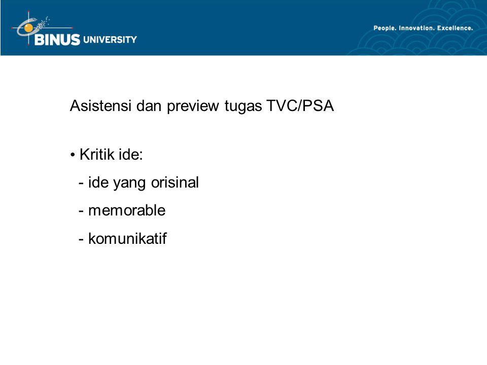 Asistensi dan preview tugas TVC/PSA