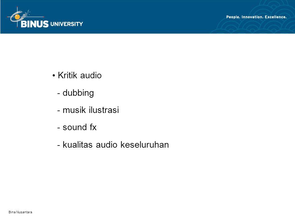 - kualitas audio keseluruhan