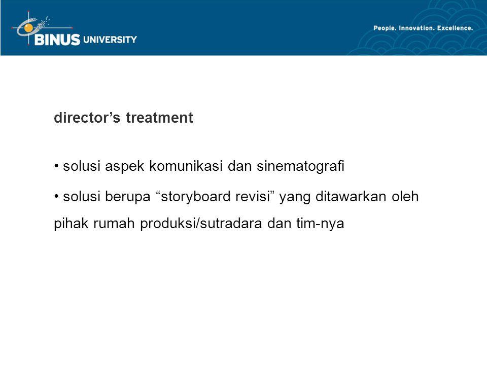 director's treatment solusi aspek komunikasi dan sinematografi.