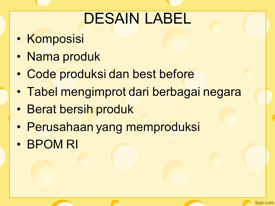 DESAIN LABEL Komposisi Nama produk Code produksi dan best before