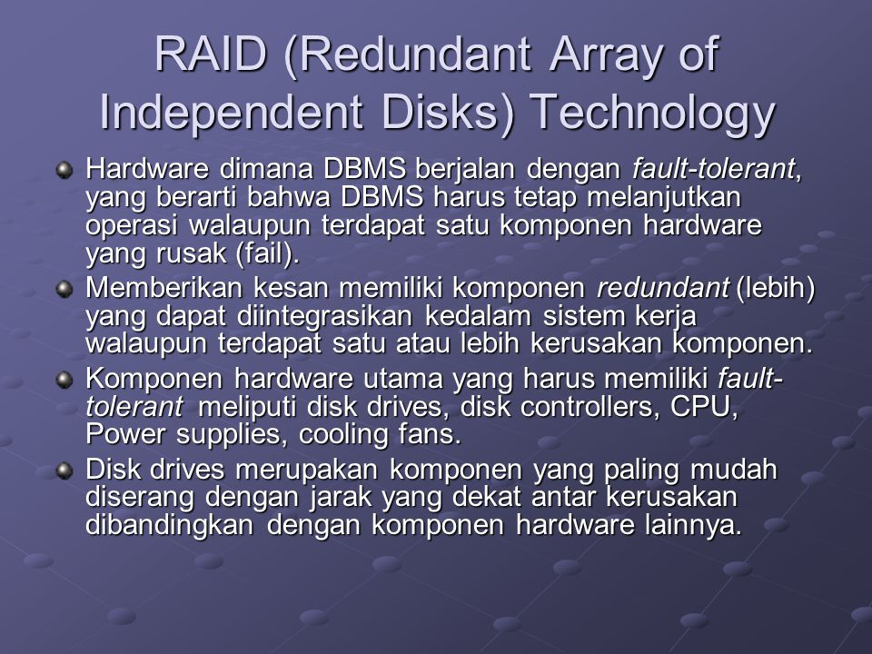 RAID (Redundant Array of Independent Disks) Technology