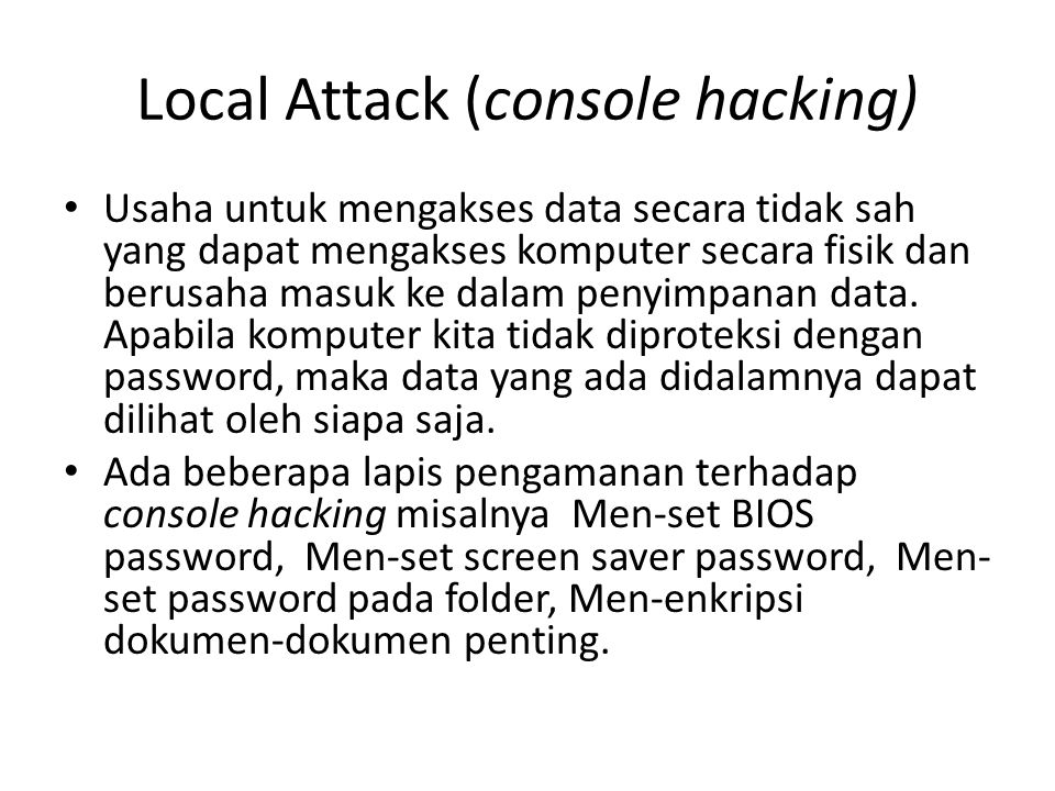 Local Attack (console hacking)