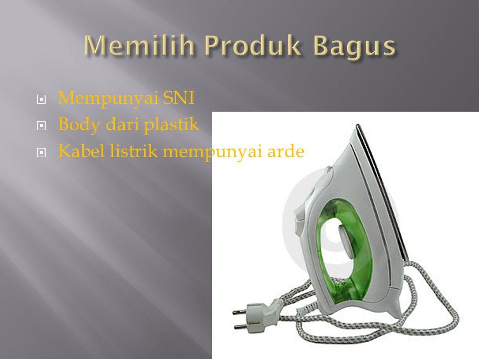 Memilih Produk Bagus Mempunyai SNI Body dari plastik