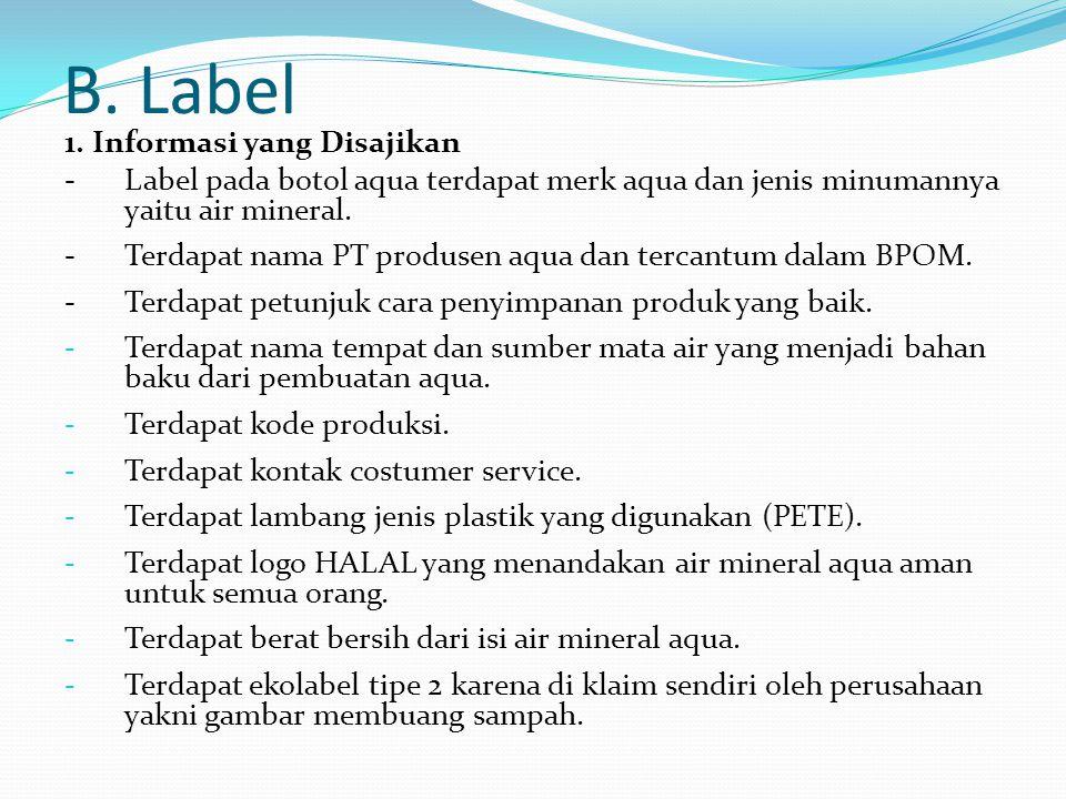 B. Label 1. Informasi yang Disajikan