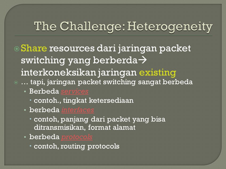 The Challenge: Heterogeneity