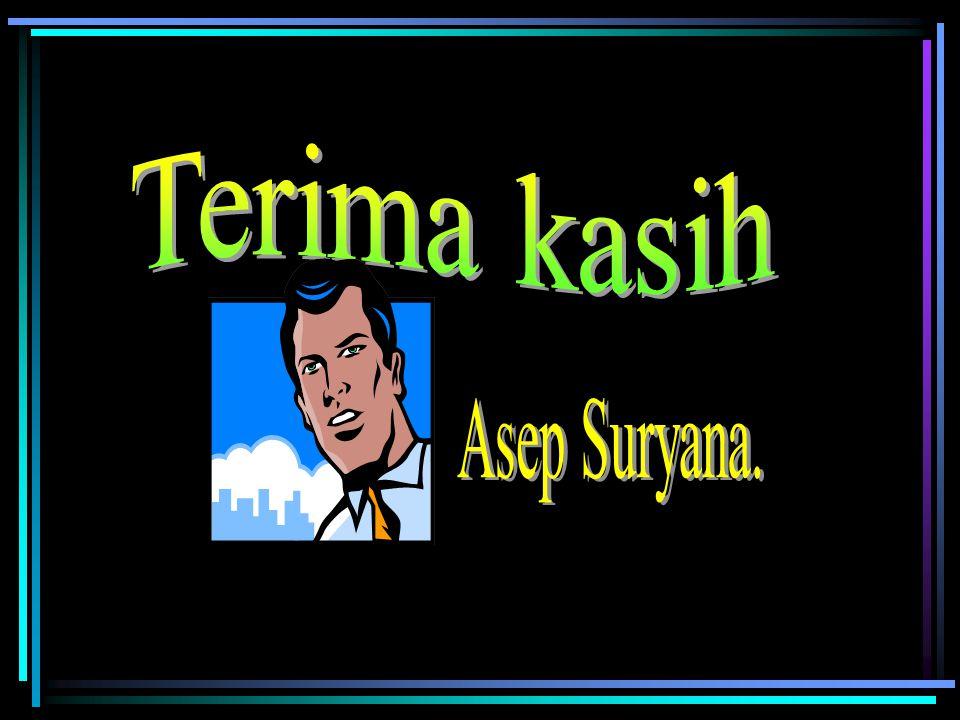 Terima kasih Asep Suryana.