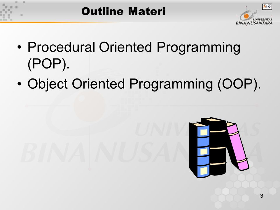 Procedural Oriented Programming (POP).