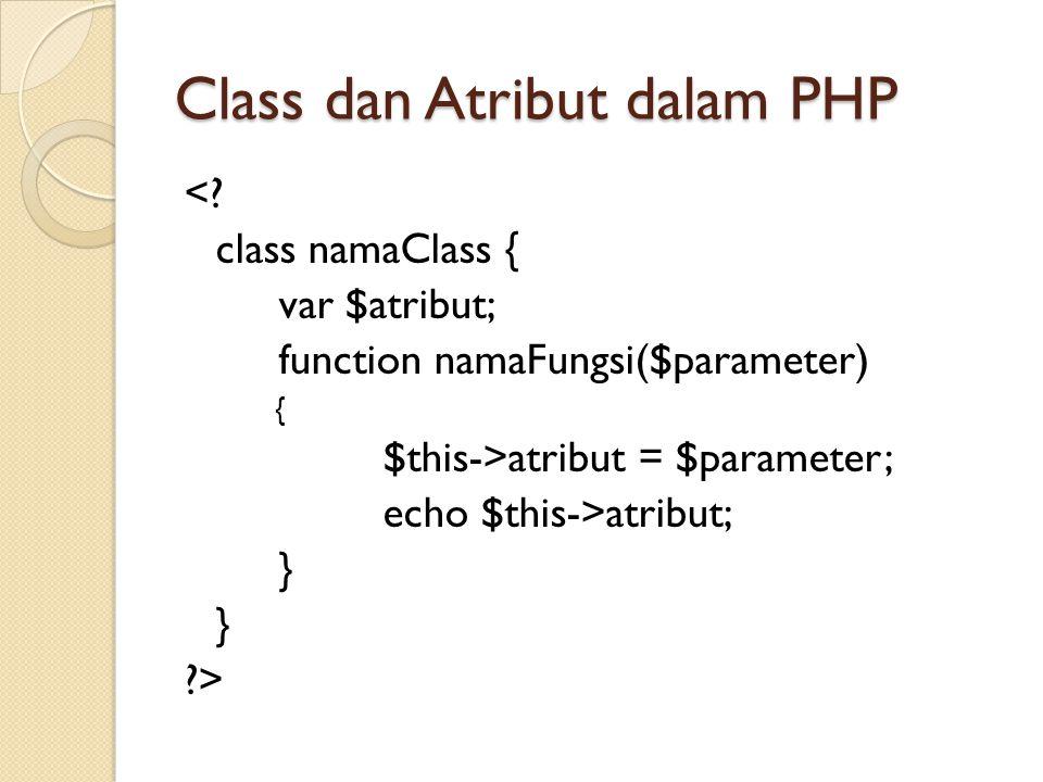 Class dan Atribut dalam PHP