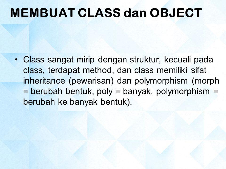 MEMBUAT CLASS dan OBJECT