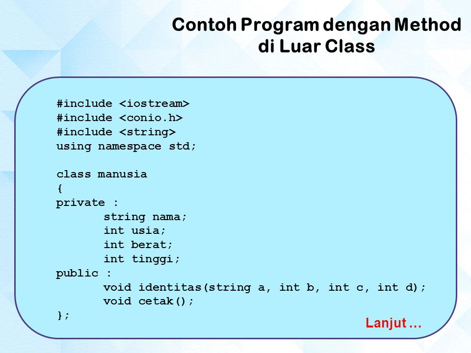 Contoh Program dengan Method di Luar Class