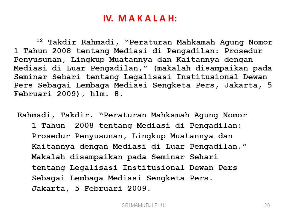 IV. M A K A L A H: