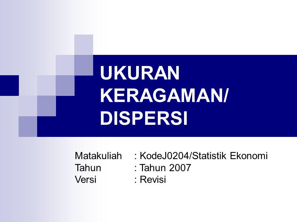 UKURAN KERAGAMAN/ DISPERSI