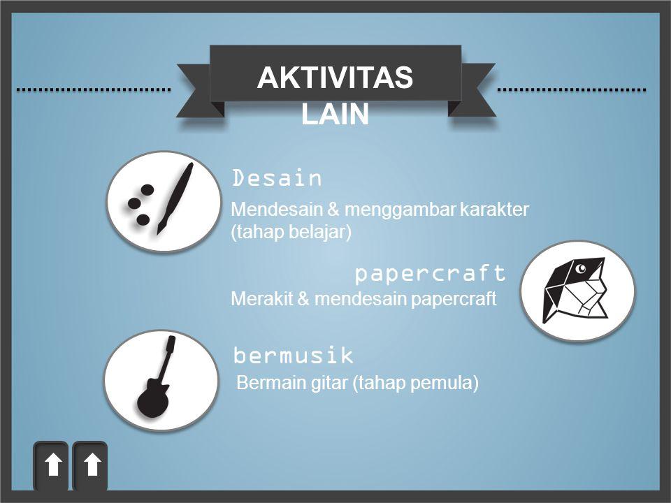 AKTIVITAS LAIN Desain papercraft bermusik