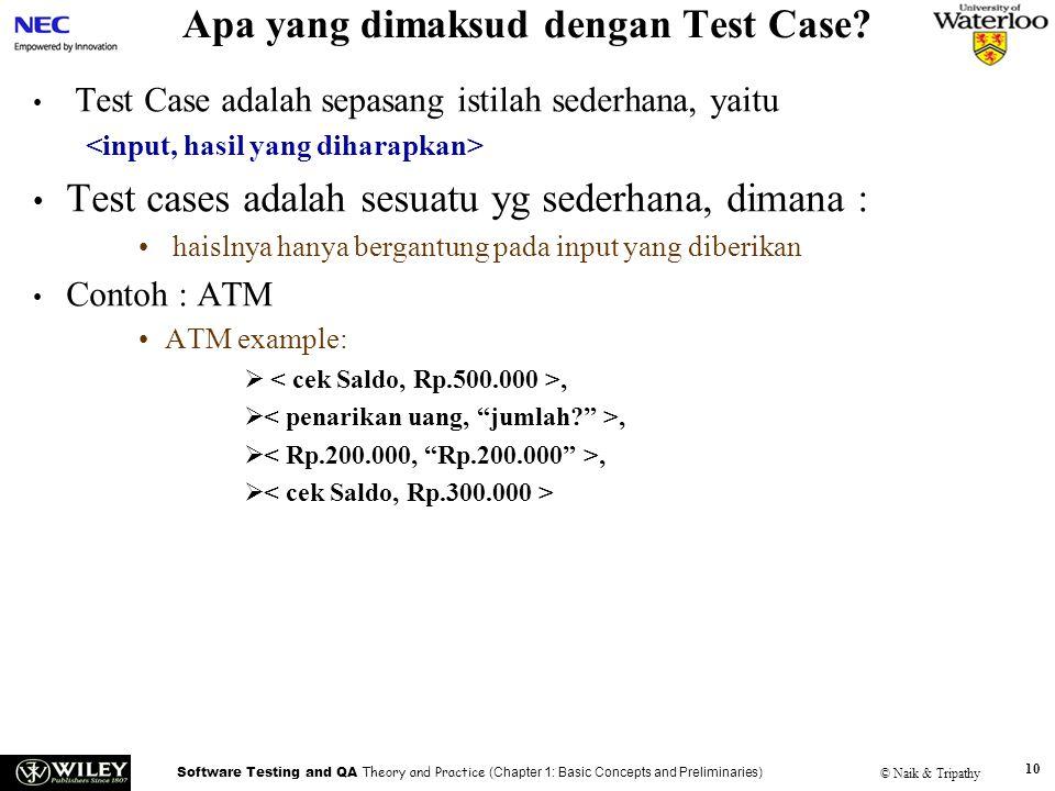 Apa yang dimaksud dengan Test Case